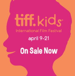 The best children's films from around the world are coming! TIFFKids Film Festival!