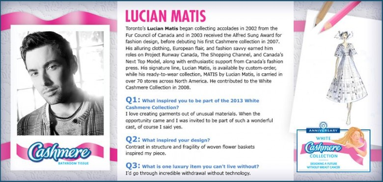 Lucian Matis for 2013 White Cashmere