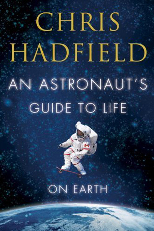 the life and career of chris hadfield Former astronaut chris hadfield settles back into canada with new  as well as his life's journey,  hadfield retired from his career as an astronaut in.