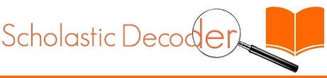 Scholastic Decoder: November 2013 Edition