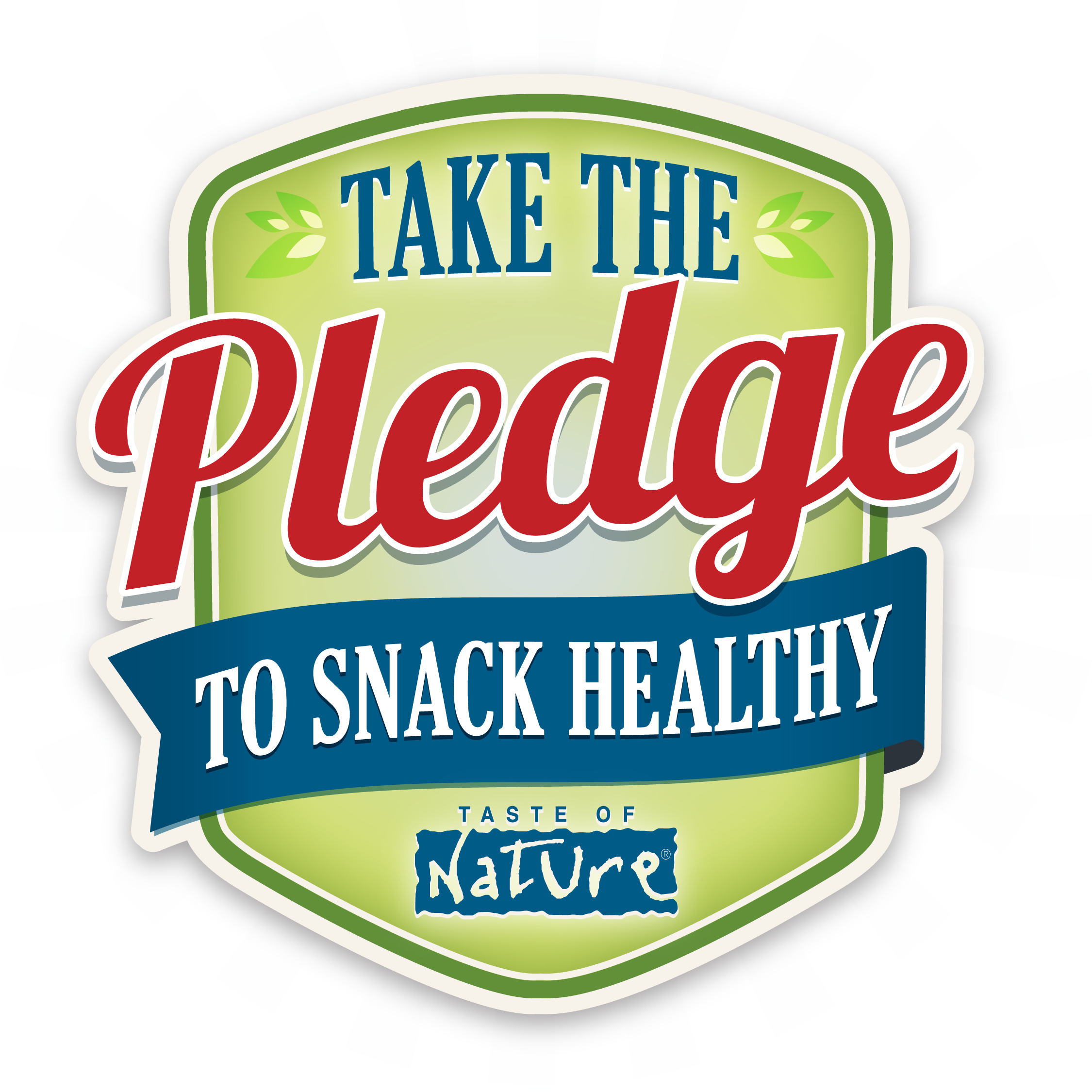 Take the Pledge with Taste of Nature