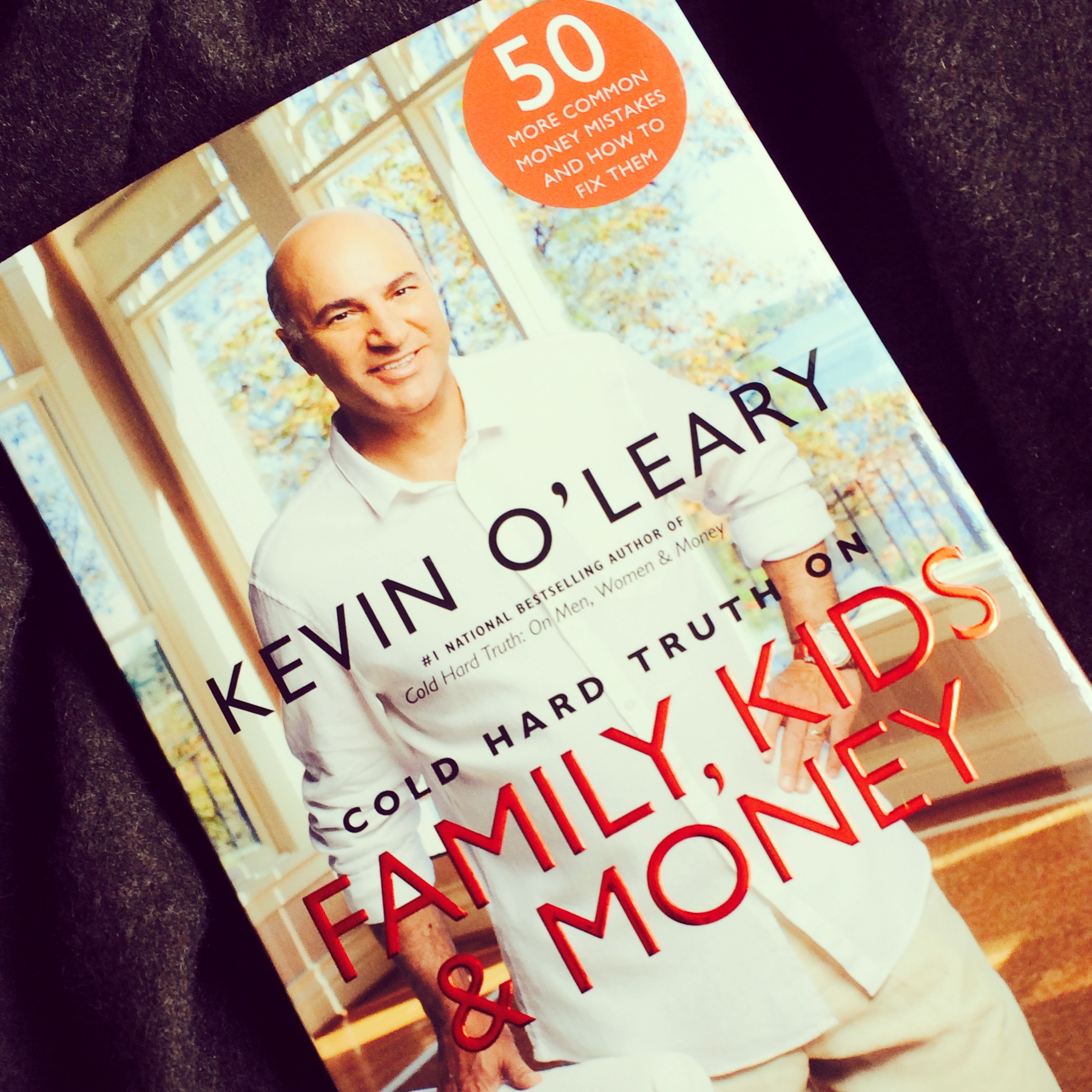 REVIEW: Kevin O'Leary's Cold Hard Truth On Family, Kids & Money