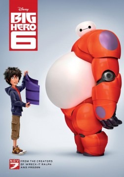 BIG HERO 6, US advance poster, 2014. ©Walt Disney Studios Motion Pictures/courtesy Everett