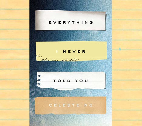 "Book Review: ""Everything I Never Told You"" By Celeste Ng"