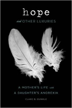 "Book Review: ""Hope and Other Luxuries"" By Clare B. Dunkle"