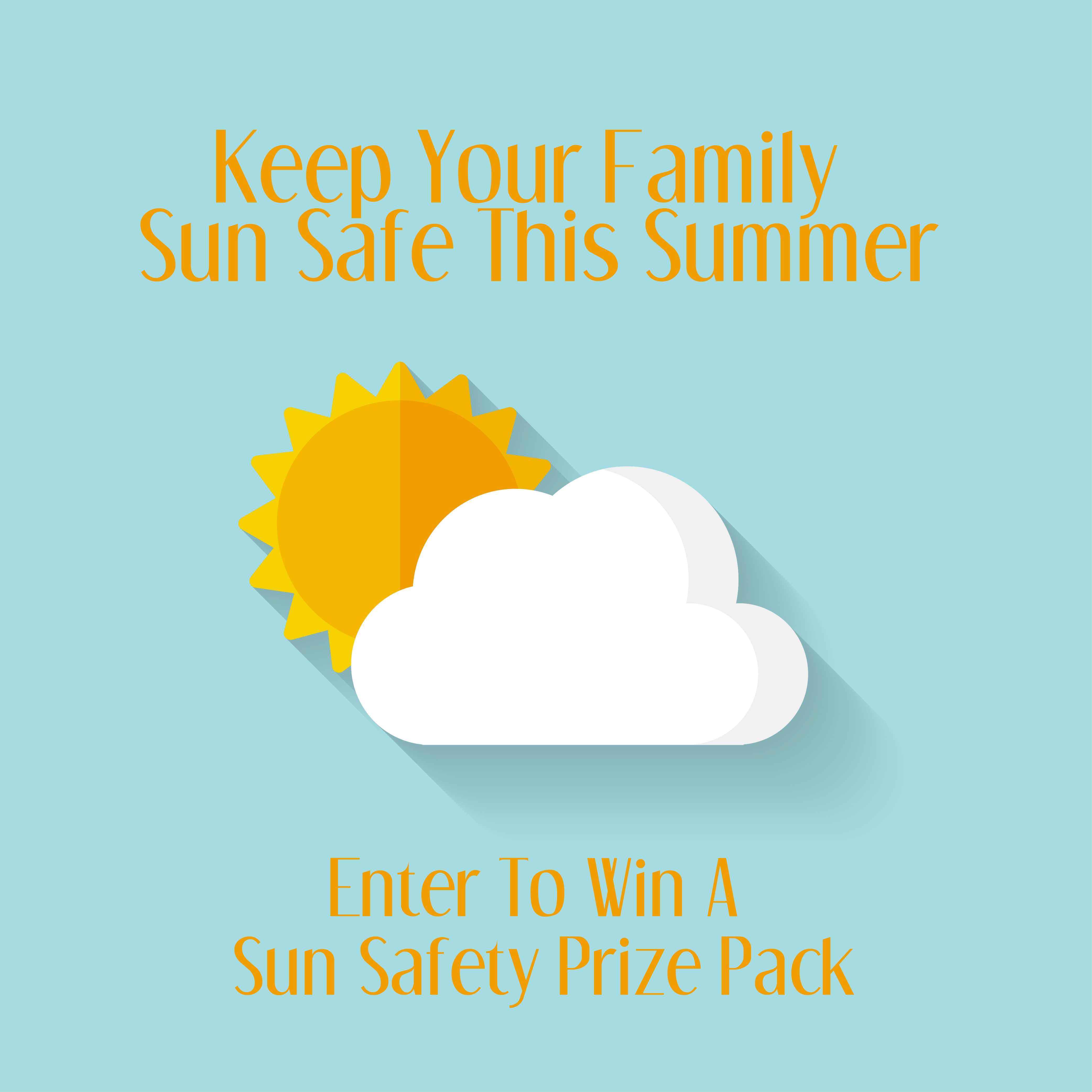Enter To Win A Sun Safety Prize Pack