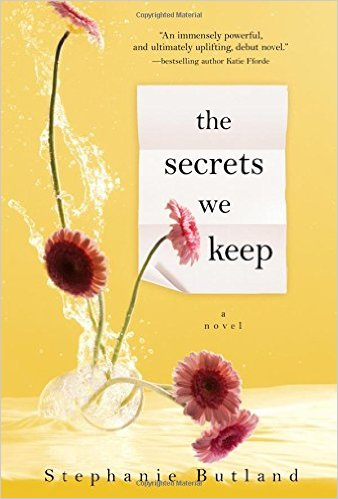 "Book Review: ""The Secrets We Keep"" By Stephanie Butland"