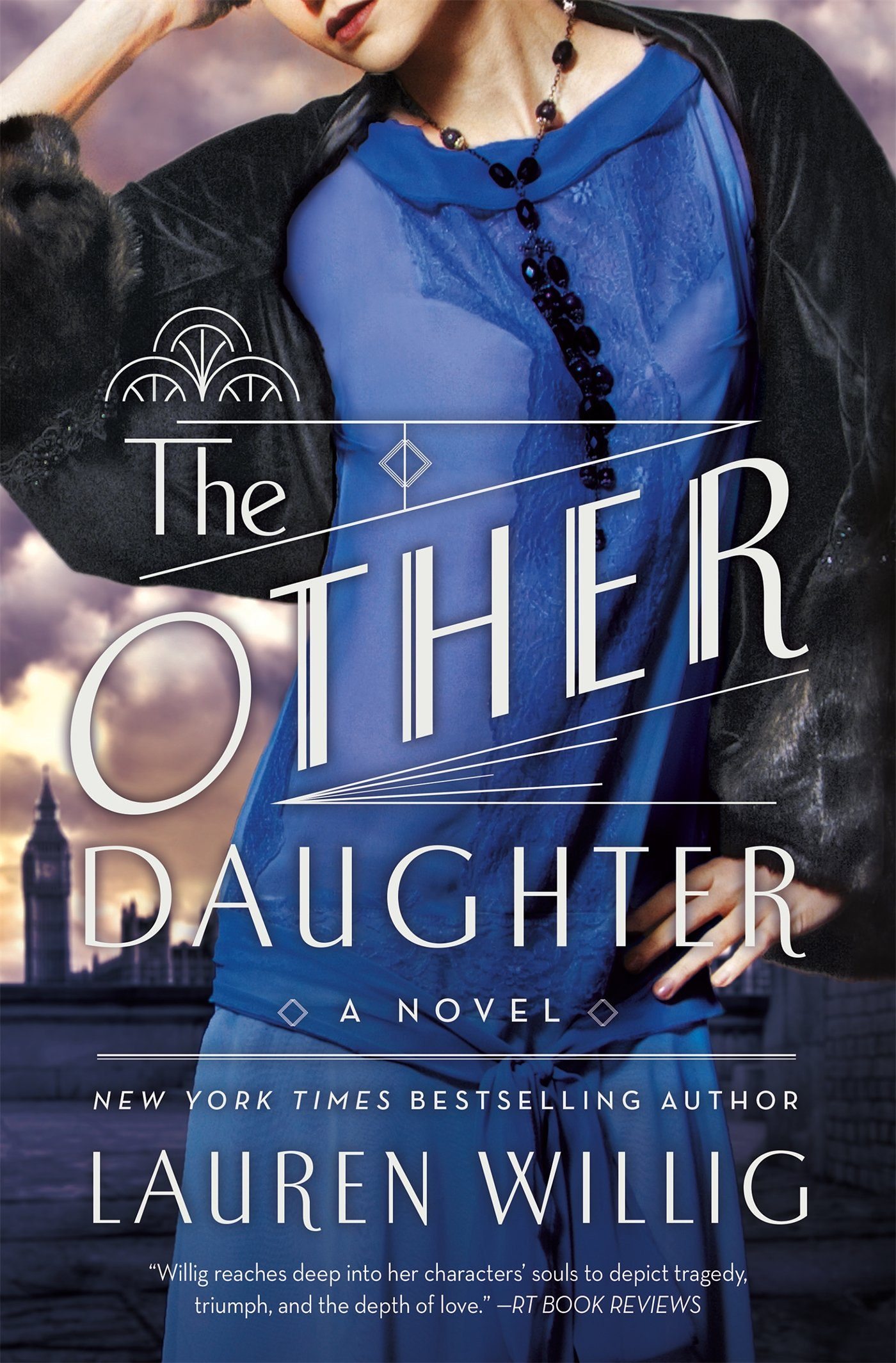 "Book Review: ""The Other Daughter"" By Lauren Willig"