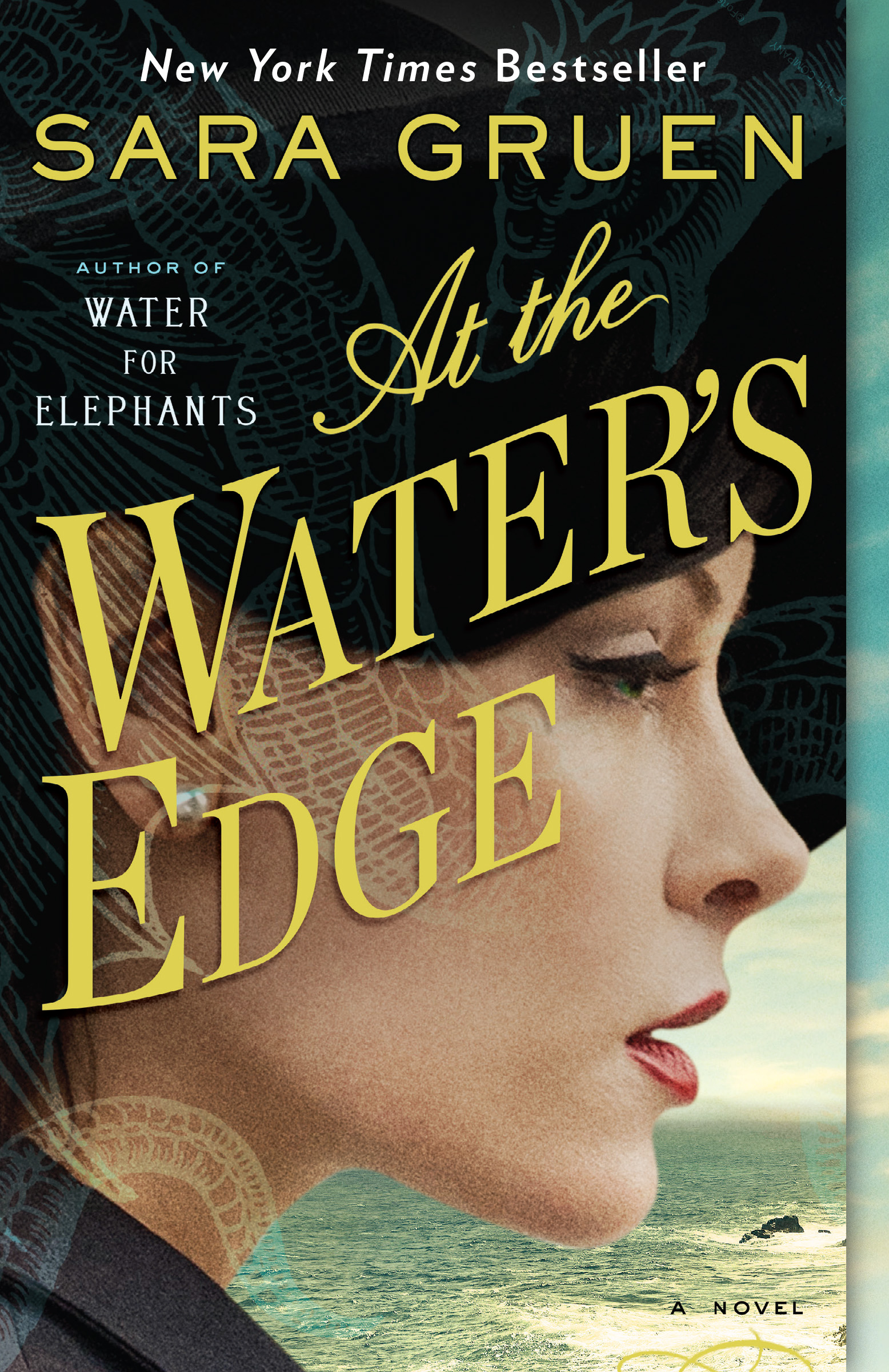 "Book Review: ""At the Water's Edge"" By Sara Gruen"