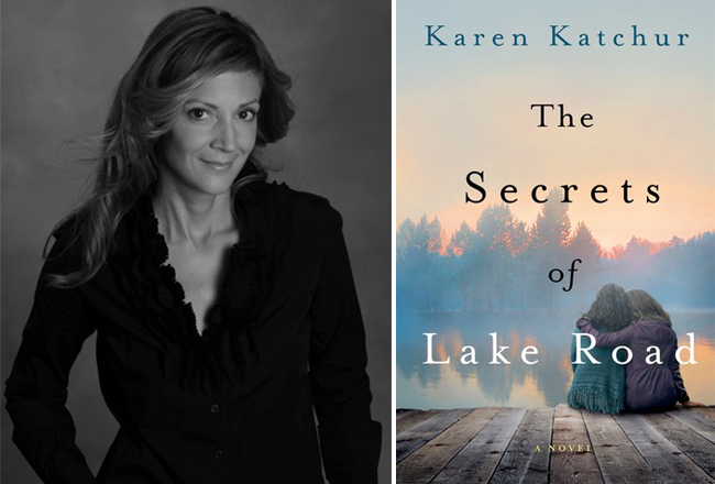 The Secrets of Lake Road By Karen Katchur