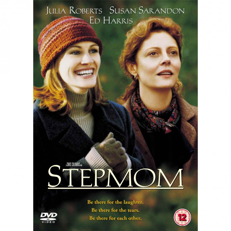 julia roberts, susan sarndon, Stepmom, working moms, working moms in movies