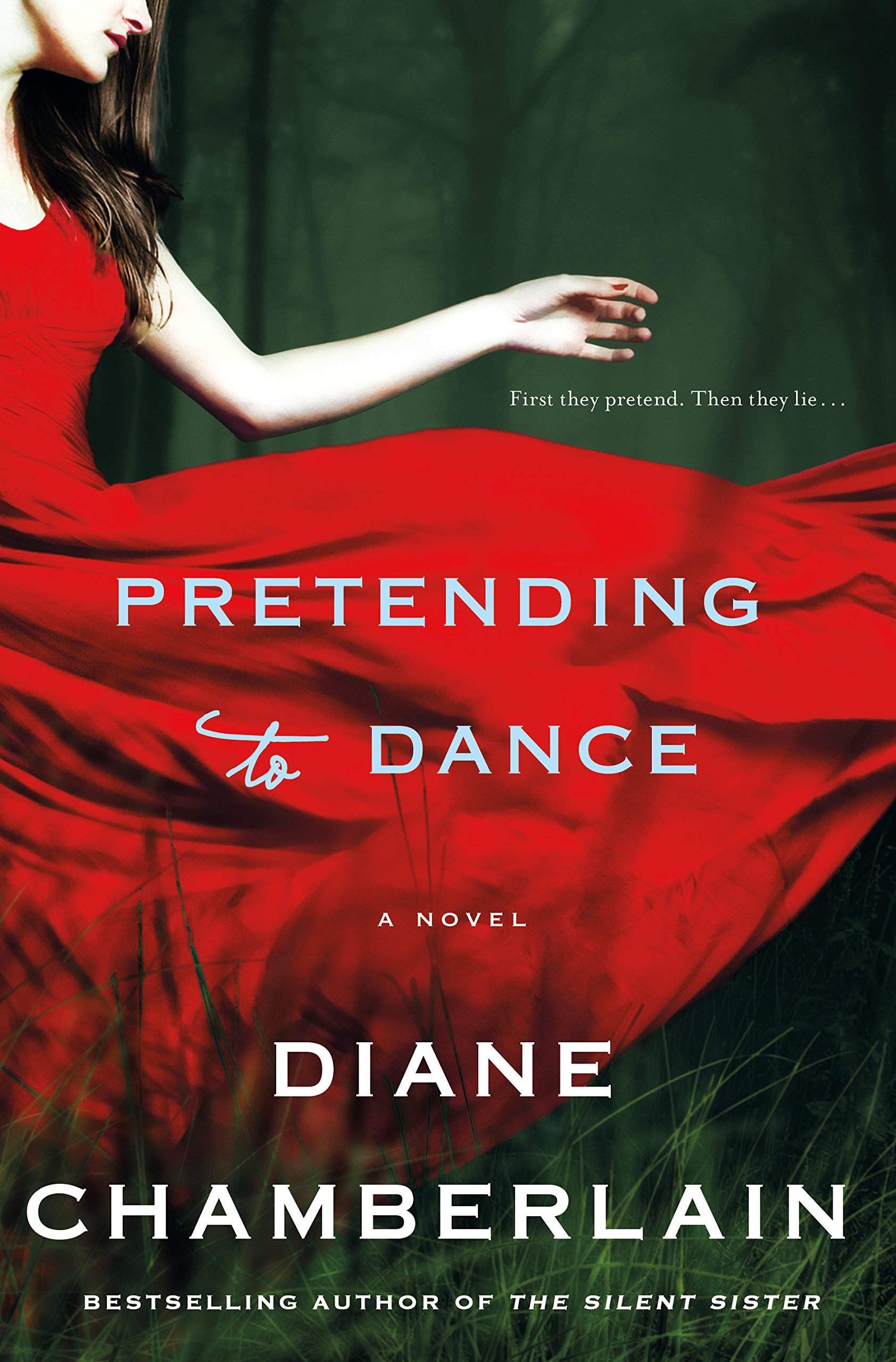 "Book Review: ""Pretending To Dance"" By Diane Chamberlain"