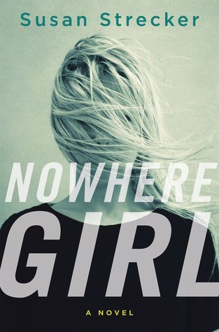 "Book Review: ""Nowhere Girl"" By Susan Strecker"