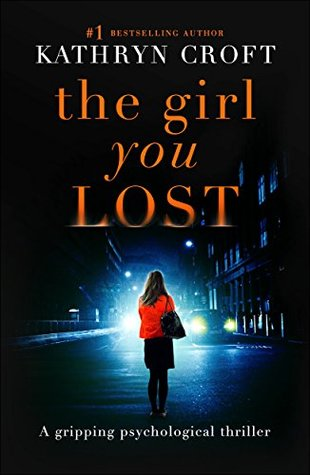 "UrbanReads: ""The Girl You Lost"" By Kathryn Croft"