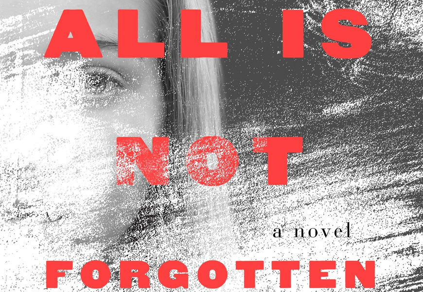 Book Review: All Is Not Forgotten By Wendy Walker